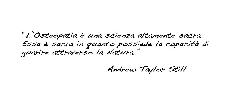 Osteopatia Biodinamica, Andrew Taylor Still.
